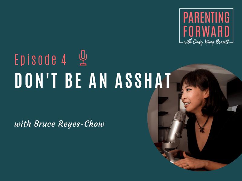 Parenting Forward - Episode 4