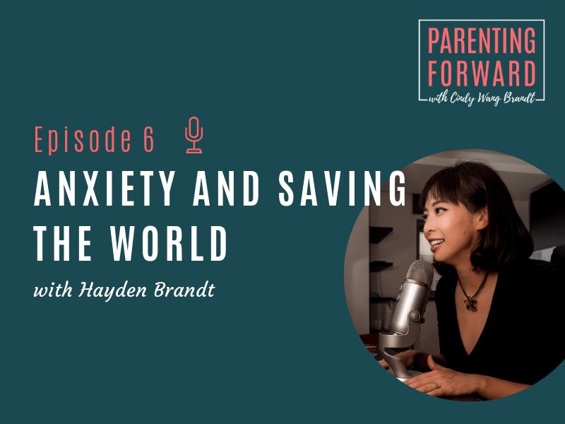 Parenting Forward - Episode 6