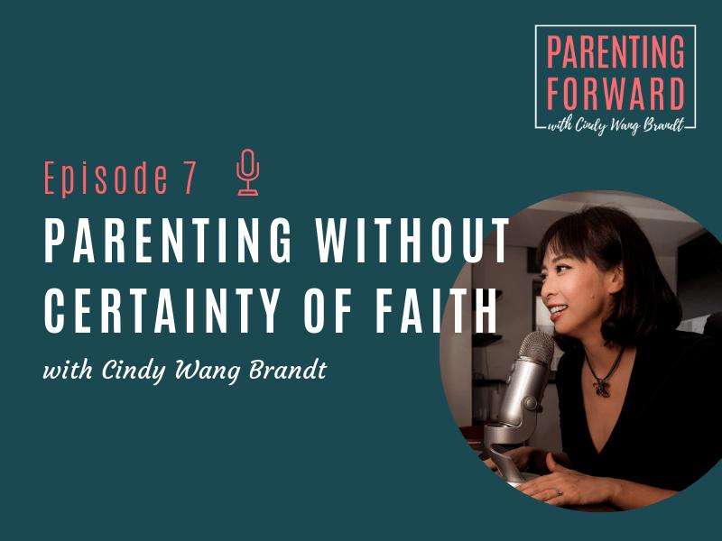 Parenting Forward - Episode 7