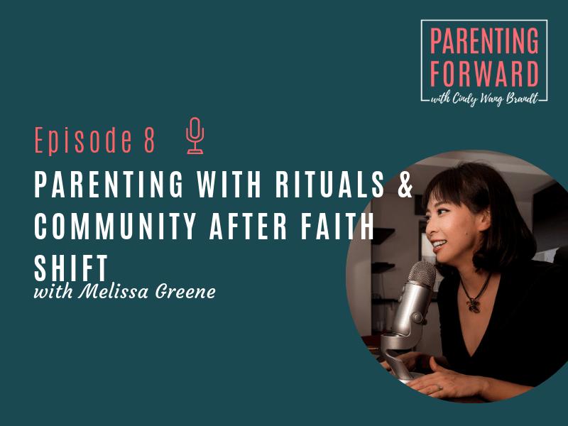 Parenting Forward - Episode 8