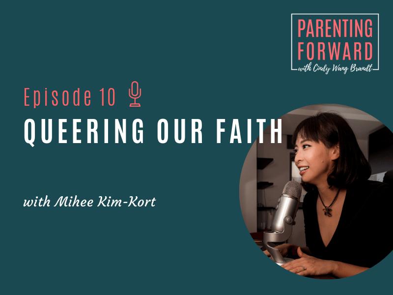 Parenting Forward - Episode 10