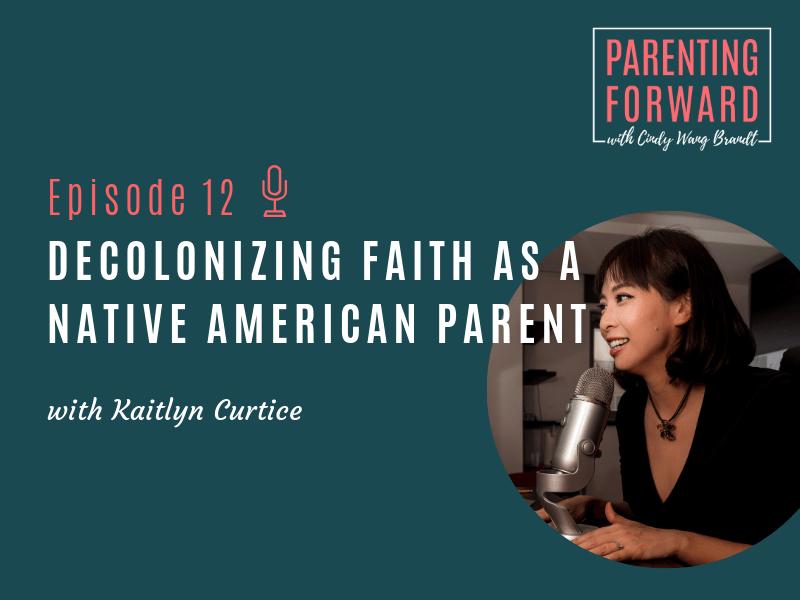 Parenting Forward - Episode 12