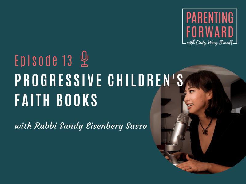 Parenting Forward - Episode 13