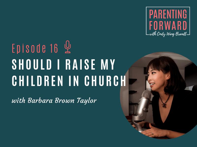 Parenting Forward - Episode 16