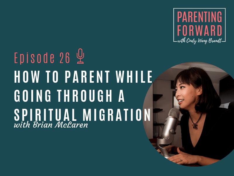 Parenting Forward - Episode 26
