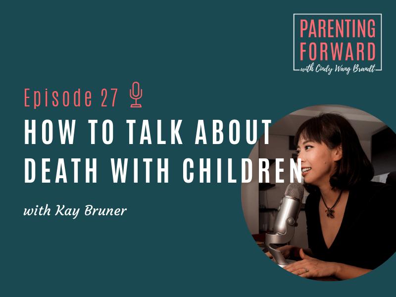 Parenting Forward - Episode 27